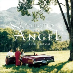 Songs From Touched By An Angel