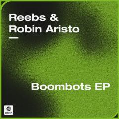 Boombots EP - Reebs, Robin Aristo