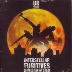 Interstellar Fugitives - Destruction of Order - UR, Underground Resistance, VARIOUS