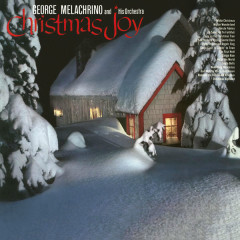 Christmas Joy - George Melachrino And His Orchestra