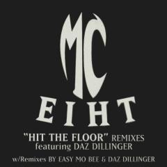 Hit the Floor - Remixes - MC Eiht