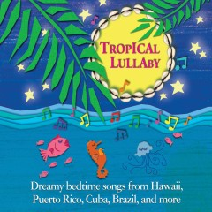 Tropical Lullaby - Various Artists