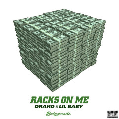 Racks On Me (Single)
