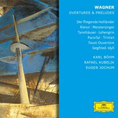 Wagner: Overtures & Preludes - Eugen Jochum, Karl Böhm, Herbert von Karajan, Rafael Kubelik, Otto Gerdes