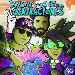 3G - Wisin, Jon Z, Don Chezina