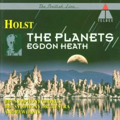Holst : The Planets & Egdon Heath - Andrew Davis