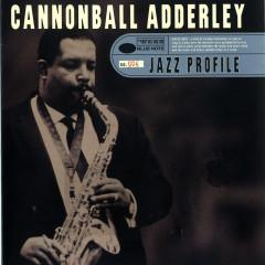 Jazz Profile: Cannonball Adderley - Cannonball Adderley