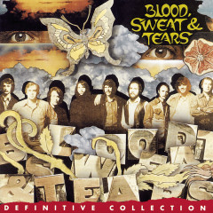 Definitive Collection - Blood,  Sweat & Tears
