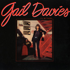 I'll Be There - Gail Davies