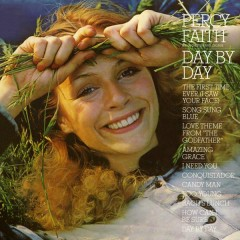 Day by Day - Percy Faith & His Orchestra and Chorus