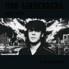 Raritäten ... & Spezialitäten - Udo Lindenberg
