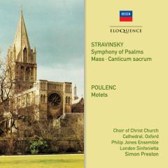 Stravinsky, Poulenc: Choral Works - Choir of Christ Church Cathedral, Oxford, Philip Jones Ensemble, London Sinfonietta, Simon Preston