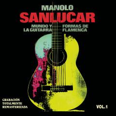 Mundo y Formas de la Guitarra Flamenca Vol.1 - Manolo Sanlúcar