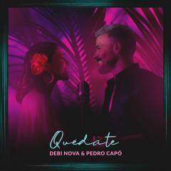 Quédate - Debi Nova, Pedro Capó