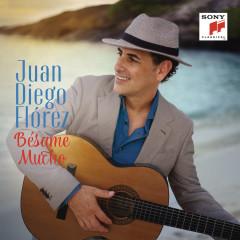 Bésame Mucho - Juan Diego Florez