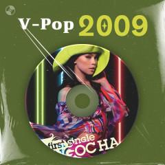 V-Pop Năm 2009 - Hồ Ngọc Hà, Bảo Thy, Noo Phước Thịnh, Đông Nhi