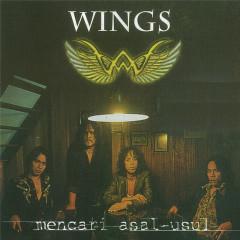 Mencari Asal Usul - Wings