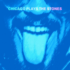 Chicago Plays the Stones - Various Artists