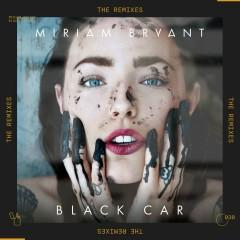 Black Car (The Remixes) - Miriam Bryant