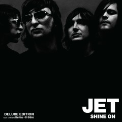 Shine On (Deluxe Edition) - Jet