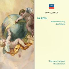 Couperin: Apothéose de Lully; Les Nations - English Chamber Orchestra, Raymond Leppard, Jacobean Ensemble, Thurston Dart