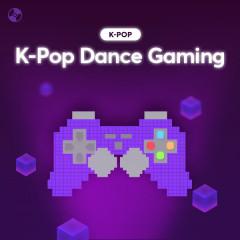 K-POP Dance Gaming