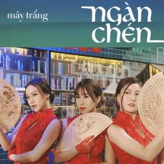 Ngàn Chén (Single) - Mây Trắng