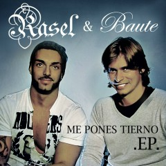 Me pones tierno EP - Rasel