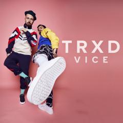 Vice - TRXD