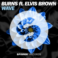 WAVE (feat. Elvis Brown) - BURNS, Elvis Brown
