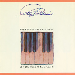 The Best Of The Beautiful - Roger Williams