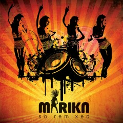 So Remixed - Marika