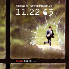 11.22.63 (Original Television Soundtrack) - Alex Heffes