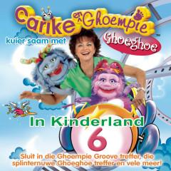 Carike & Ghoempie Kuier Saam Met Ghoeghoe In Kinderland 6 - Carike Keuzenkamp