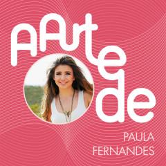 A Arte De Paula Fernandes (Live) - Paula Fernandes