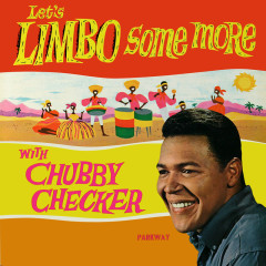 Let's Limbo Some More - Chubby Checker