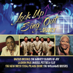 Look Up Sing Out...Glory - Various Artists