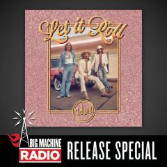 Let It Roll (Big Machine Radio Release Special) - Midland