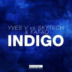 Indigo - Yves V, Skytech, Fafaq