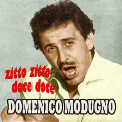 Zitto zitto doce doce - Domenico Modugno