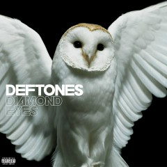 Diamond Eyes (Deluxe) - Deftones