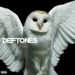 Diamond Eyes (Deluxe) - Deftones