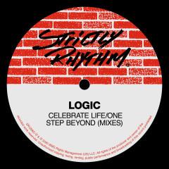 Celebrate Life / One Step Beyond (Mixes) - Logic