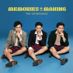 Memories In The Making - TheOvertunes