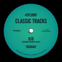 Buddah (feat. Anthony Joseph) - DJD, Anthony Joseph