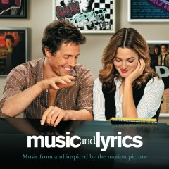 Music And Lyrics - Music From and Inspired By The Motion Picture (International Release) - Various Artists