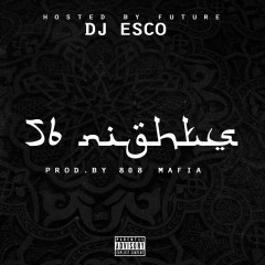 56 Nights - Future, Southside