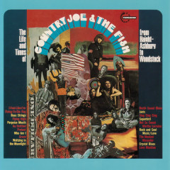 The Life And Time Of Country Joe And The Fish From Haight-Ashbury To Woodstock - Country Joe & the Fish