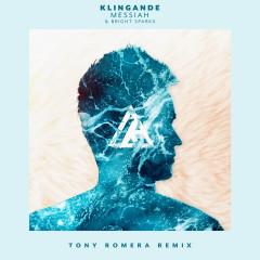Messiah (Tony Romera Remix) - Klingande, Bright Sparks
