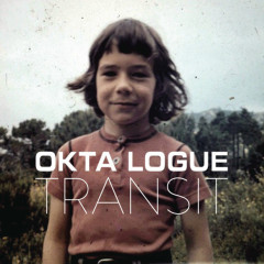 Transit EP - Okta Logue